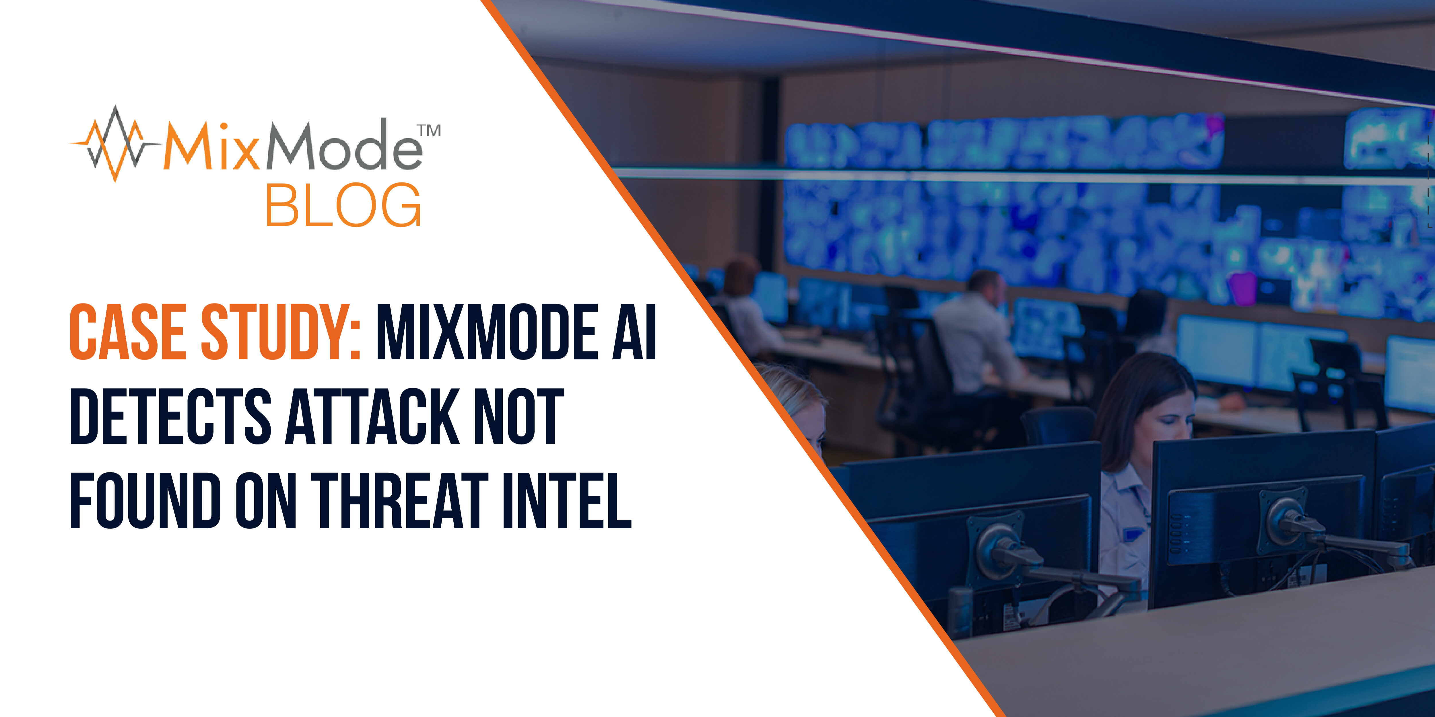 MixMode AI Detects Attack Not Found on Threat Intel-21