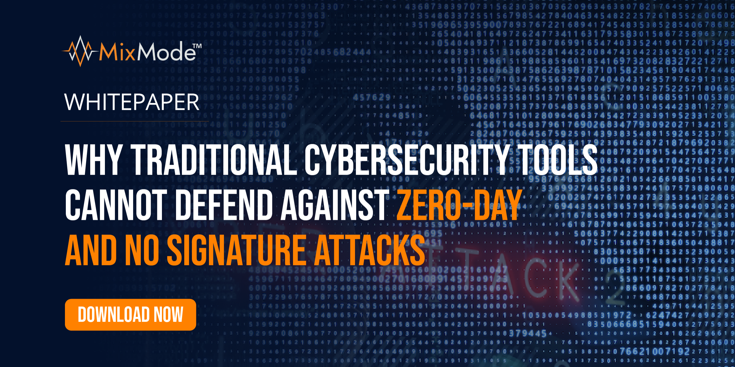 Why Traditional Cybersecurity Tools Cannot Defend Against Zero-Day and No Signature Attacks-29